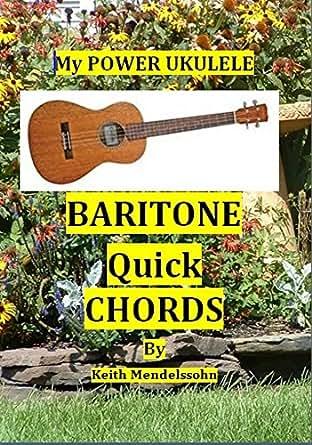 Baritone Quick Chords: My power ukulele Baritone quick