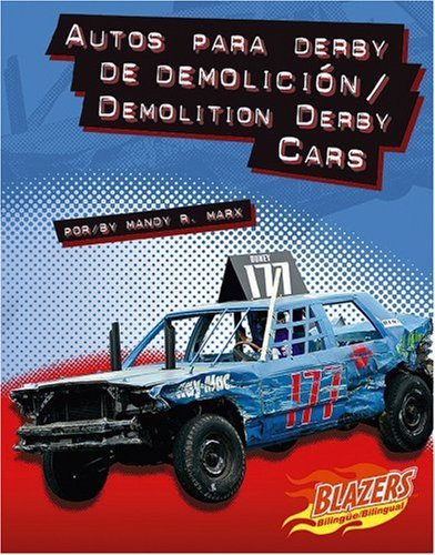 Autos Para Derby de Demolicion/Demolition Derby Cars (Horsepower (Caballos de Fuerza))