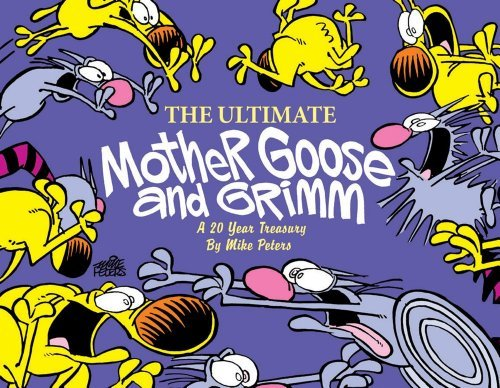 the-ultimate-mother-goose-and-grimm-a-20-year-treasury-by-mike-peters-april-012005