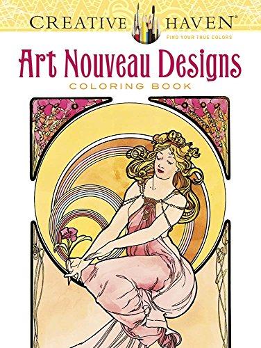 Creative Haven Art Nouveau Designs Coloring Book (Creative Haven Coloring Books)
