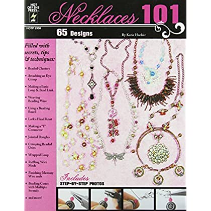 Necklaces 101 by Katie Hacker (1-May-2012) Paperback