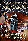 Die Chroniken von Araluen - Die Schwertkämpfer von Nihon-Ja (Die Chroniken von Araluen (Ranger's Apprentice), Band 10)