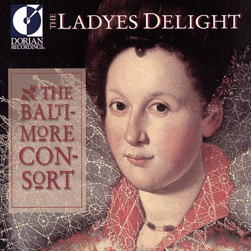 Chamber and Vocal Music (16Th-17Th Centuries) - Reade, R. / Johnson, J. Ravenscroft, T. / Morley, T. (The Ladyes Delight)