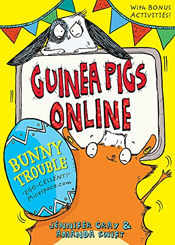 Bunny Trouble (Guinea Pigs Online, Band 5)