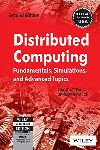Distributed Computing: Fundamentals, Simulations and Advanced Topics, 2ed
