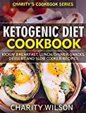 Image of Ketogenic Diet: Kickin' Breakfast, Lunch, Dinner, Snacks, Dessert and Slow Cooker Recipes (Ketogenic Diet For Weight Loss) (English Edition)