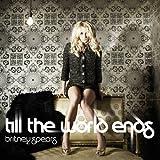 Till the World Ends