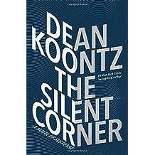 The Silent Corner: A Novel of Suspense (Jane Hawk, Band 1)