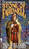 The Stone of Farewell: Book Two of Memory, Sorrow, and Thorn (Memory, Sorrow, & Thorn (Paperback))