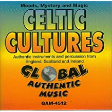 Celtic Cultures, Moods, Mystery and Magic, Authentic instruments and percussion from England, Scotland and Ireland [Global Authentic Music, Audio-CD GAM-4512, Surround]