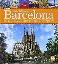 Barcelona: Capital del Mediterraneo par Dosde Editorial