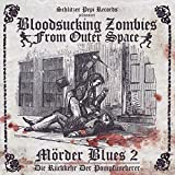 M?rder Blues 2 by Bloodsucking Zombies from Outer Space