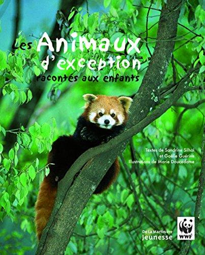 Animaux D'Exception Racont's Aux Enfants(les) par Ga'lle Gu'rive