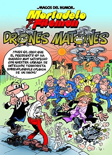 Mortadelo y Filemón. Drones matones - Número 185 (MAGOS DEL HUMOR IBAÑ)