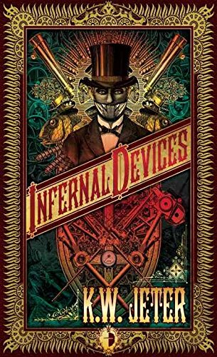 [Infernal Devices] (By (author) K. W. Jeter) [published:...