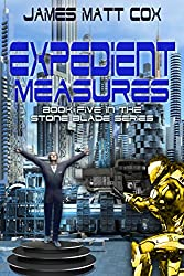 Expedient Measures (Stone Blade Book 5) (English Edition)