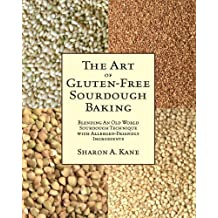 The Art of Gluten-Free Sourdough Baking (English Edition)