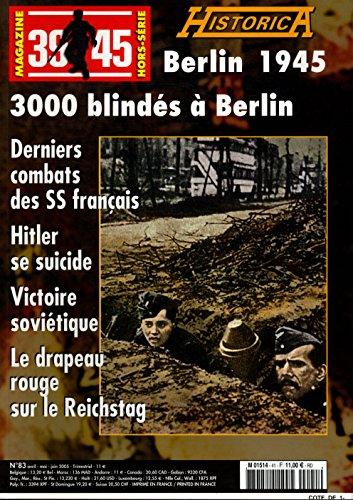 Historica Magazine 39-45 HS N83 Berlin 1945 (2) / Bernage, Georges / Rf22739