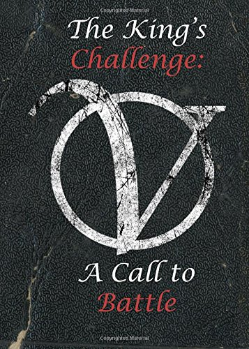 The King's Challenge: A Call to Battle: Volume 2