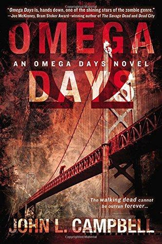 Omega Days (Omega Days Novel) by John L Campbell (2014-05-06)