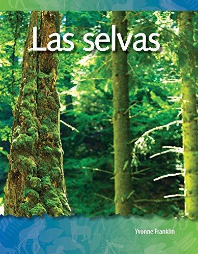 Las Selvas (Forests) (Spanish Version) (Los Biomas Y Los Ecosistemas (Biomes and Ecosystems)) (Science Readers: a Closer Look) por Yvonne Franklin