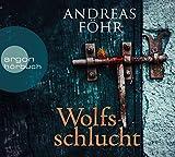 'Wolfsschlucht' von Andreas Föhr