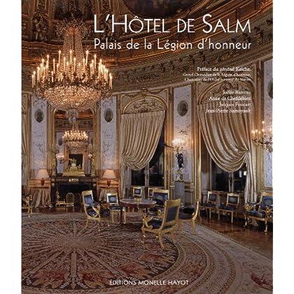 L' Hôtel de Salm, palais de la Legion d'Honneur