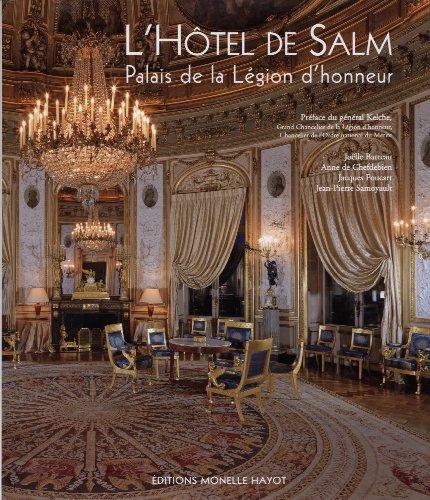 L'Hôtel de Salm : Palais de la Légion d'honneur par Joëlle Barreau