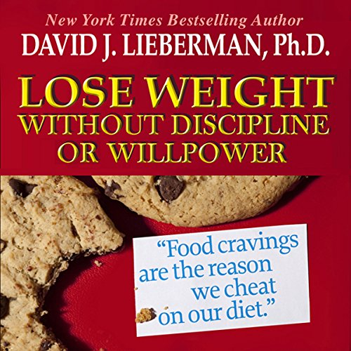 Lose Weight without Discipline or Willpower  Audiolibri