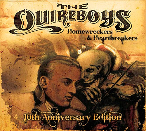 Quireboys: Homewreckers & Heartbreakers (10th Anniversary) (Audio CD)