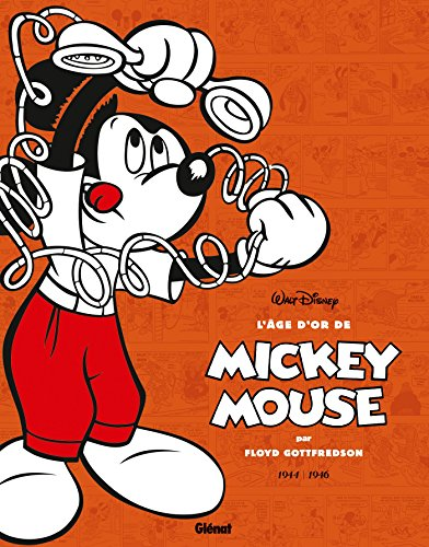 L'âge d'or de Mickey Mouse - Tome 06: 1944/1946 - Kid Mickey et autres histoires