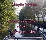 Hausbootkapitänin auf dem Canal du Midi