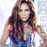 On The Floor (Radio Edit) [feat. Pitbull]