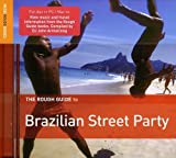 The Rough Guide Brazilian Street Party