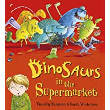 Dinosaurs in the Supermarket!