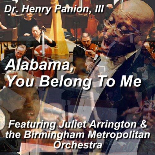 Alabama, You Belong To Me (feat. Juliet Arrington & the Birmingham Metropolitan Orchestra) - Single