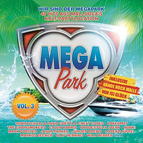 Megapark,Vol.3 - Die Mallorca Hits 2017 Party