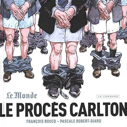 Le Procs Carlton - tome 1 - Le Procs Carlton