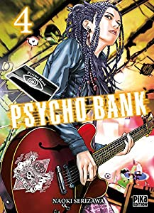 Psycho Bank Edition simple Tome 4