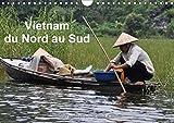 Vietnam du Nord au Sud : Voyage du Nord au Sud du Vietnam. Calendrier mural A4 horizontal...