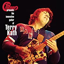 Chicago Presents The Innovative Guitar Of Terry Kath [VINYL]