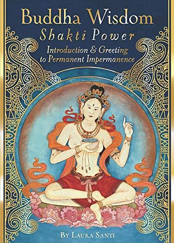 Buddha Wisdom, Shakti Power por Laura Santi