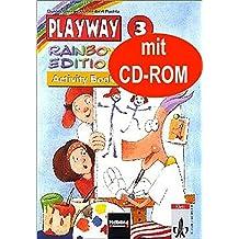 Playway. Für den Beginn ab Klasse 3: Playway 3 - Rainbow Edition - Activity Book mit CD-ROM