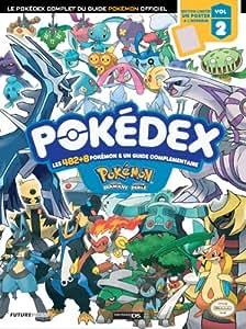 Pokémon : version diamant + version perle - le pokedex complet du guide officiel