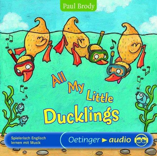 All my little ducklings: Lieder