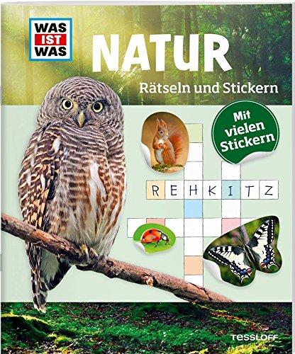 Rätseln und Stickern: Natur (WAS IST WAS Rätselhefte)