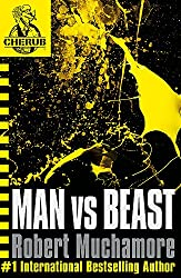 Man vs Beast: Book 6 (CHERUB)