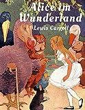 Alice im Wunderland: Reichhaltig illustrierte Ausgabe der deutschen Erstübersetzung von 1874