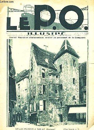 LE P.O. ILLUSTRE / N4 - JUILLET 1929 / Chateaux du Perigord / LE P.O. a travers les temps / Une nuit aux Halles de Paris / Le tourisme sur le .O. / 24 heures au capm de vacances de Quiberon / etc...