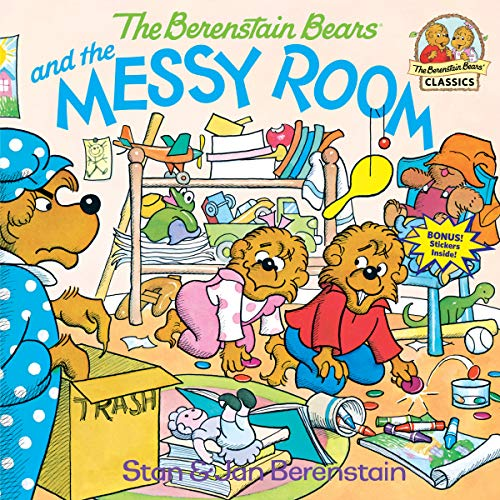 The Berenstain Bears and the Messy Room (A First Time Book)